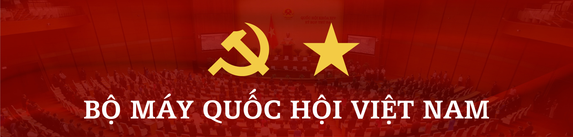 Bộ máy Quốc hội Việt Nam sau khi kiện toàn